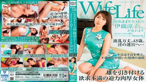 ELEG-031 WifeLife Vol.031 Ryoko Iori Was Born In Showa Year 44 And Now Shes Going Cum Crazy She Was
